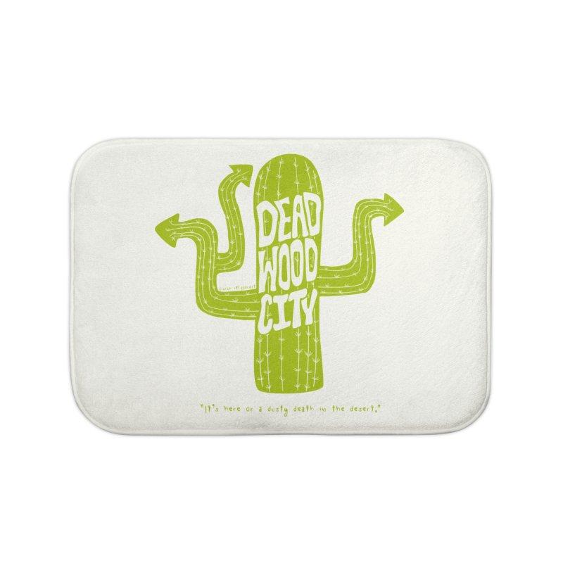 Deadwood City Choice Cactus Home Bath Mat by Finish It! Podcast Merchzone