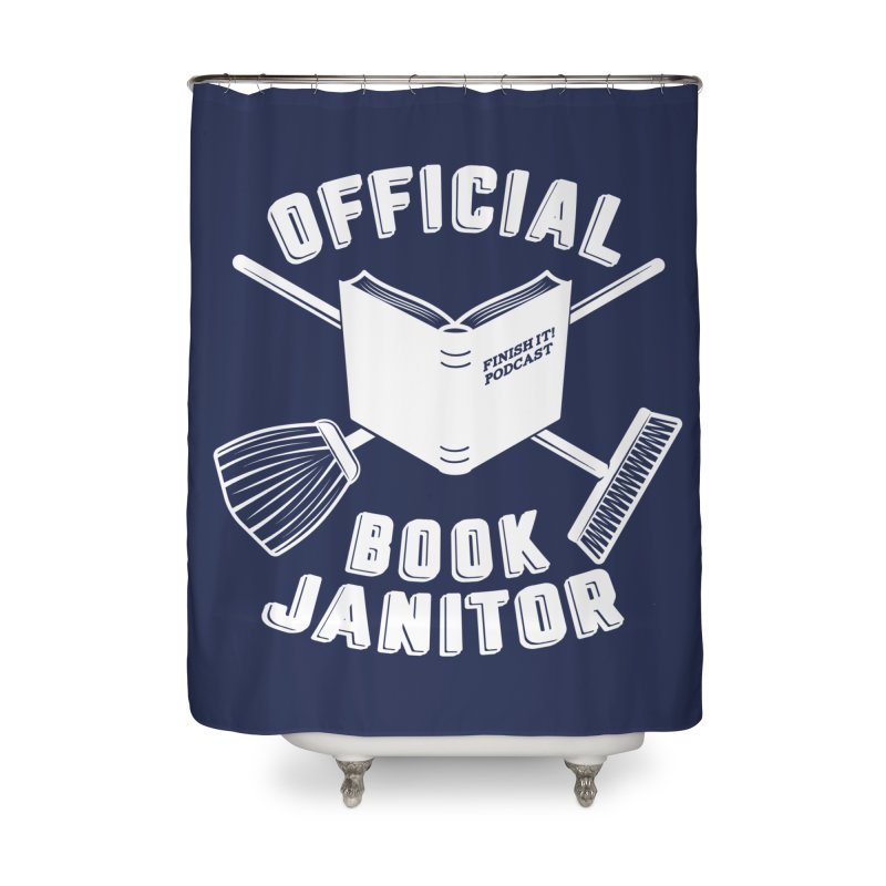 Official Book Janitor (White) Home Shower Curtain by Finish It! Podcast Merchzone