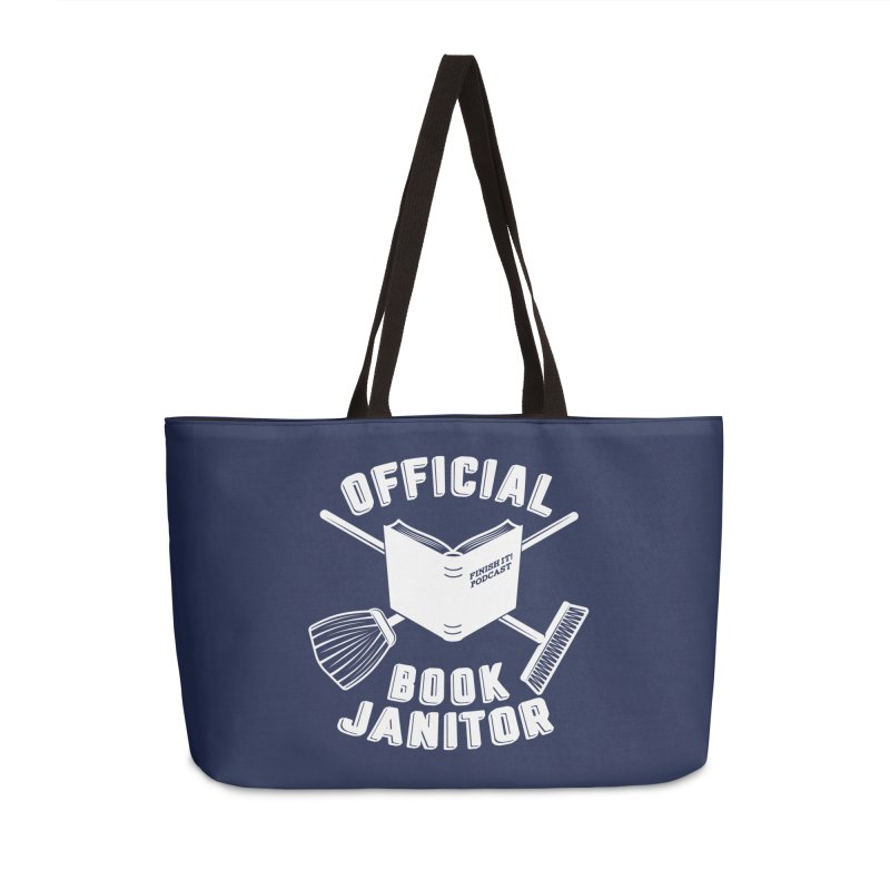 Official Book Janitor (White) Accessories Weekender Bag Bag by Finish It! Podcast Merchzone