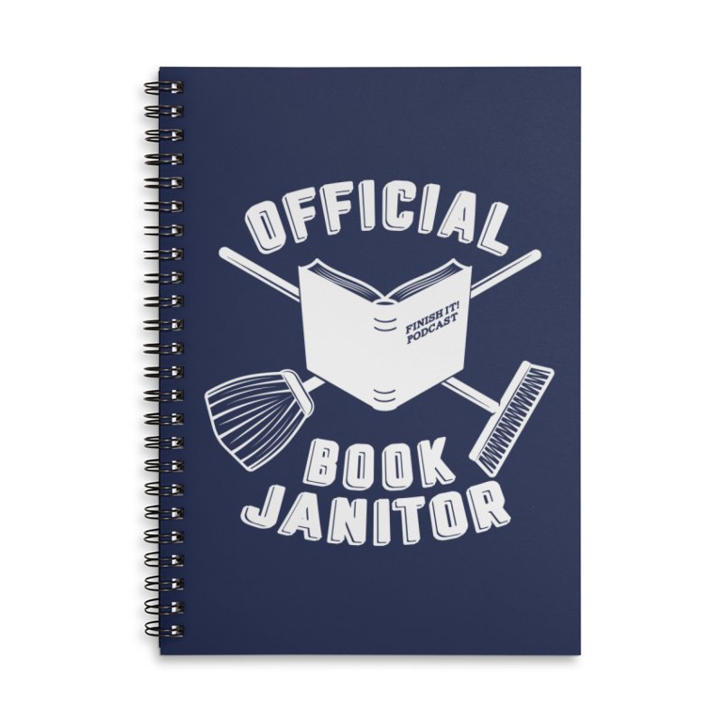 Official Book Janitor (White) Accessories Lined Spiral Notebook by Finish It! Podcast Merchzone