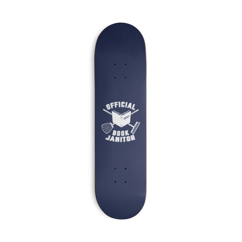 Official Book Janitor (White) Accessories Skateboard by Finish It! Podcast Merchzone