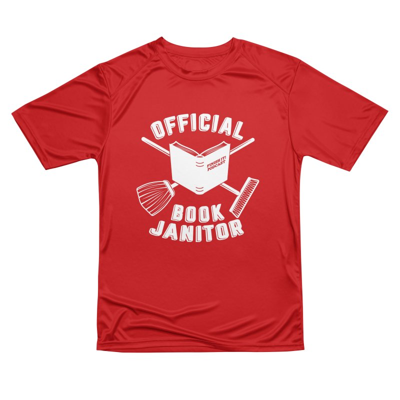 Official Book Janitor (White) Men's Performance T-Shirt by Finish It! Podcast Merchzone