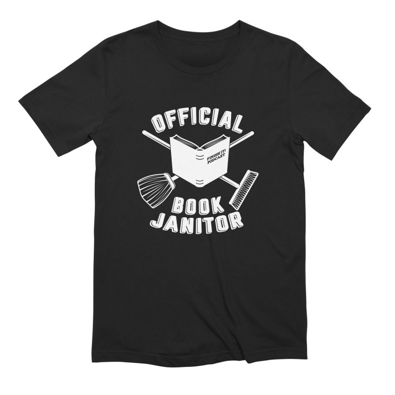 Official Book Janitor (White) Men's Extra Soft T-Shirt by Finish It! Podcast Merchzone