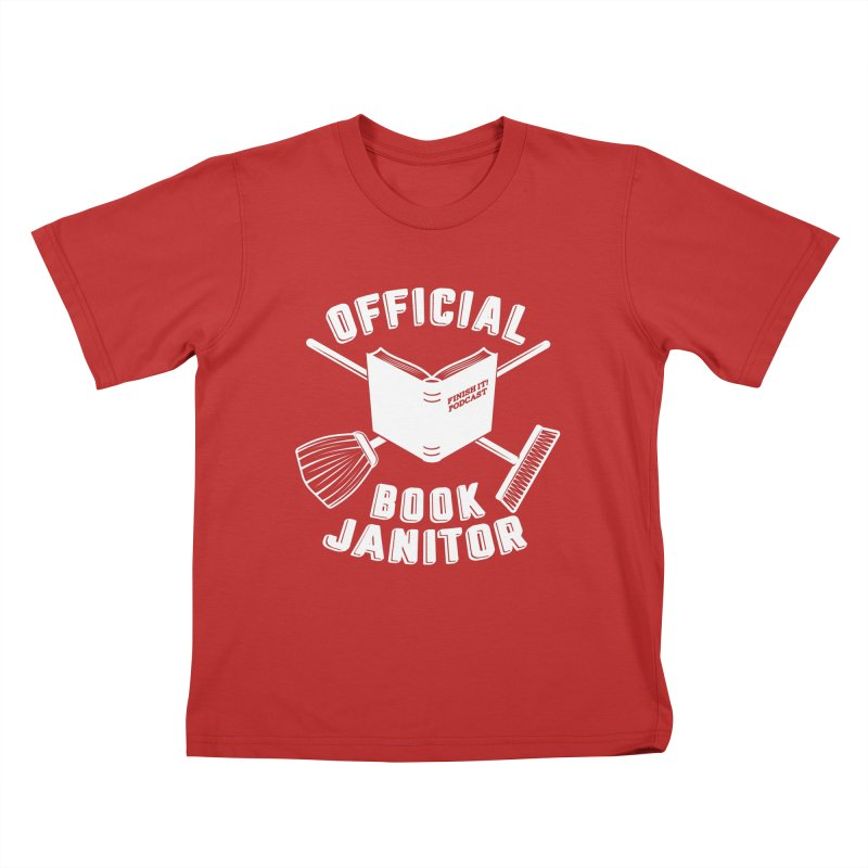 Official Book Janitor (White) Kids T-Shirt by Finish It! Podcast Merchzone