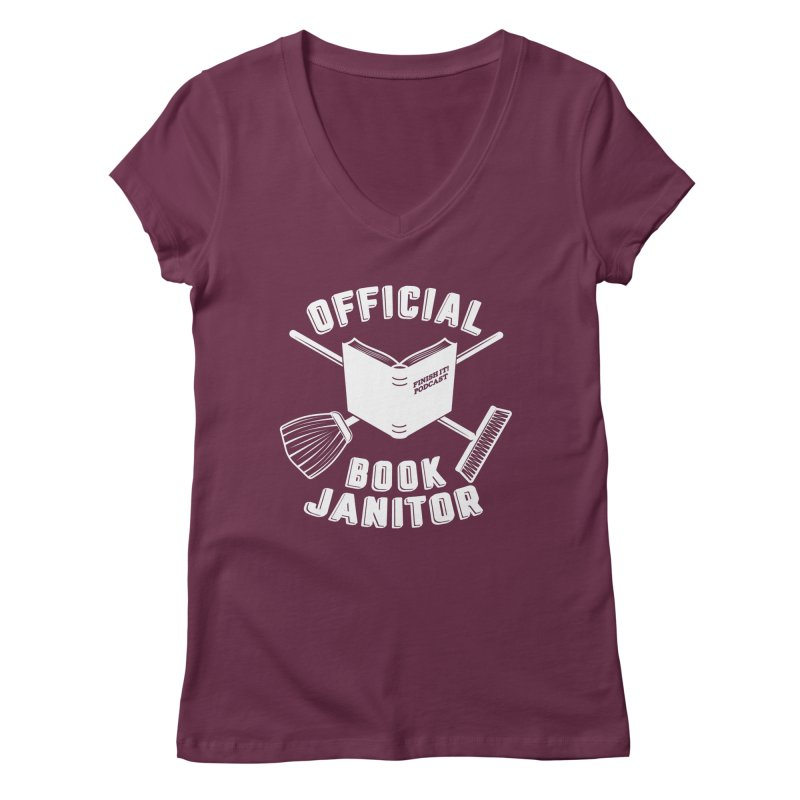 Official Book Janitor (White) Women's Regular V-Neck by Finish It! Podcast Merchzone