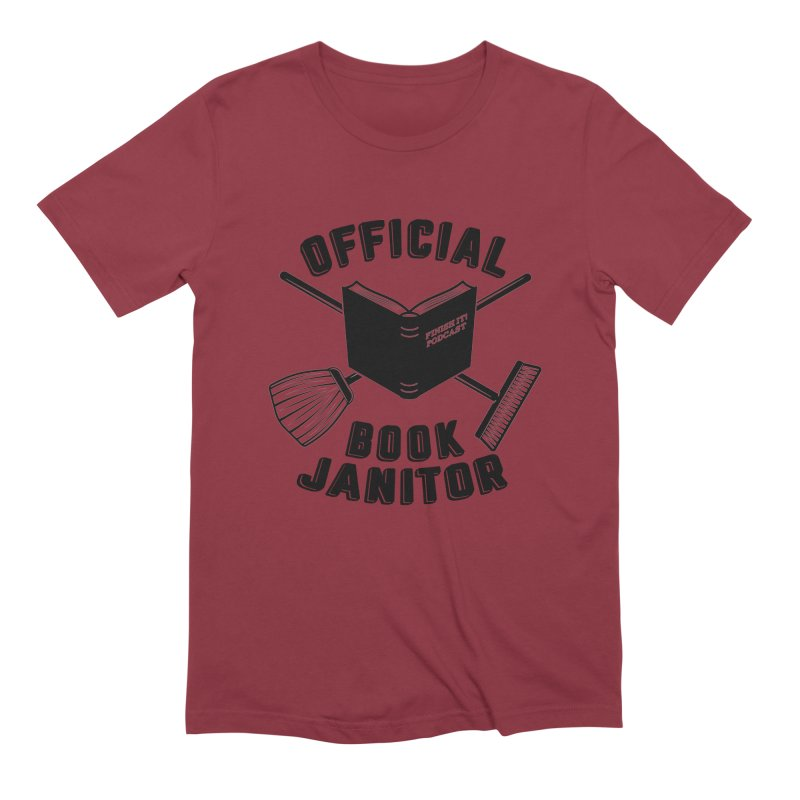 Official Book Janitor (Black) Men's Extra Soft T-Shirt by Finish It! Podcast Merchzone
