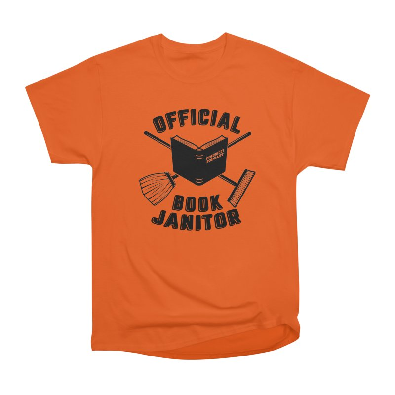 Official Book Janitor (Black) Men's Heavyweight T-Shirt by Finish It! Podcast Merchzone