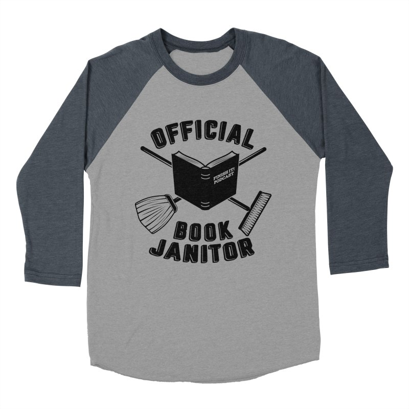 Official Book Janitor (Black) Men's Baseball Triblend Longsleeve T-Shirt by Finish It! Podcast Merchzone