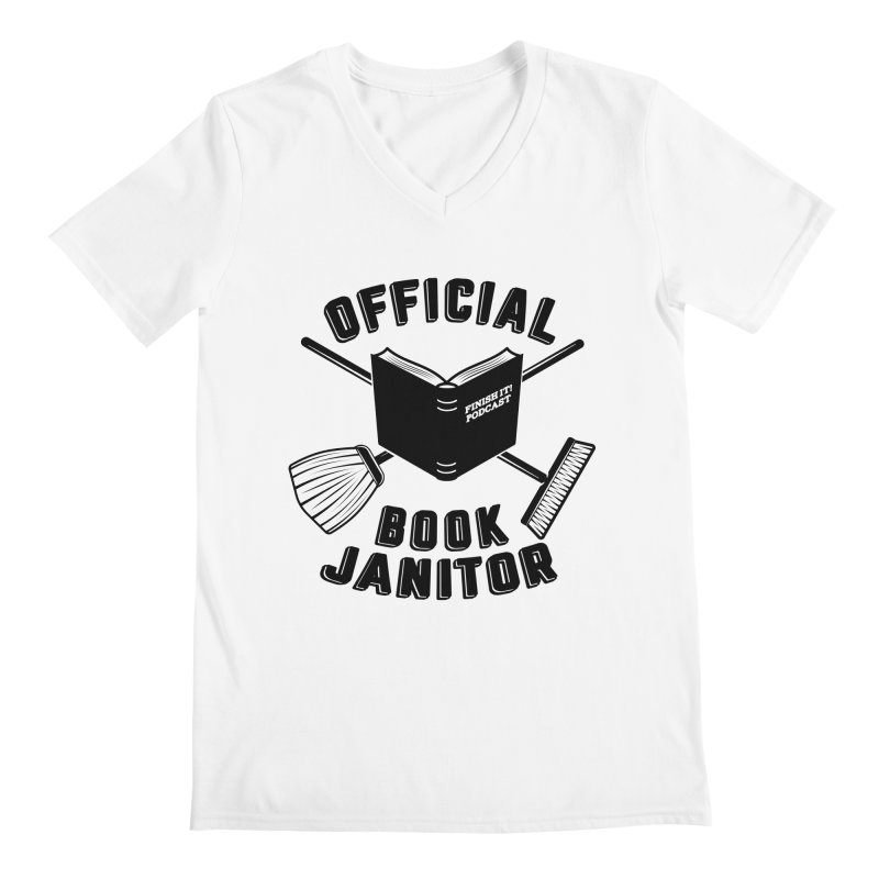 Official Book Janitor (Black) Men's V-Neck by Finish It! Podcast Merchzone