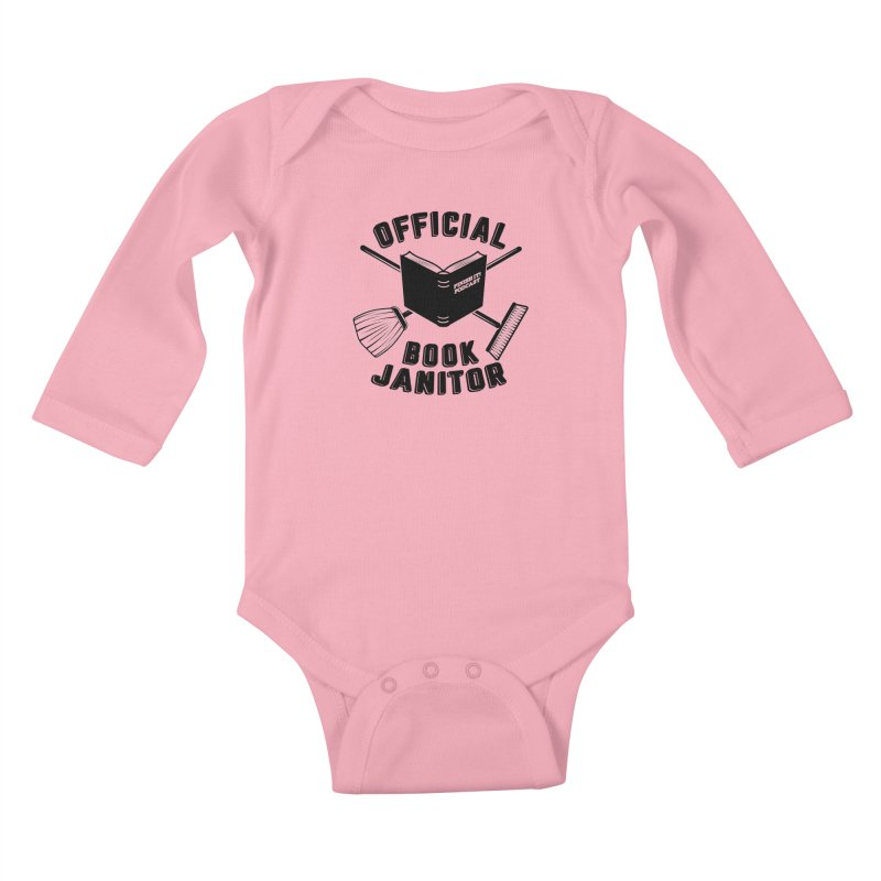 Official Book Janitor (Black) Kids Baby Longsleeve Bodysuit by Finish It! Podcast Merchzone