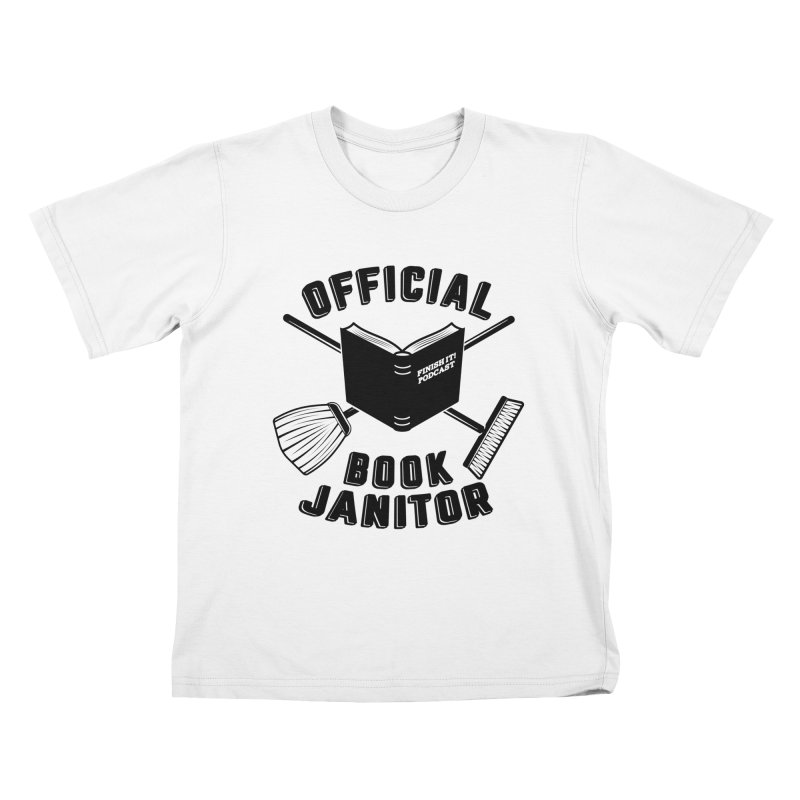 Official Book Janitor (Black) Kids T-Shirt by Finish It! Podcast Merchzone