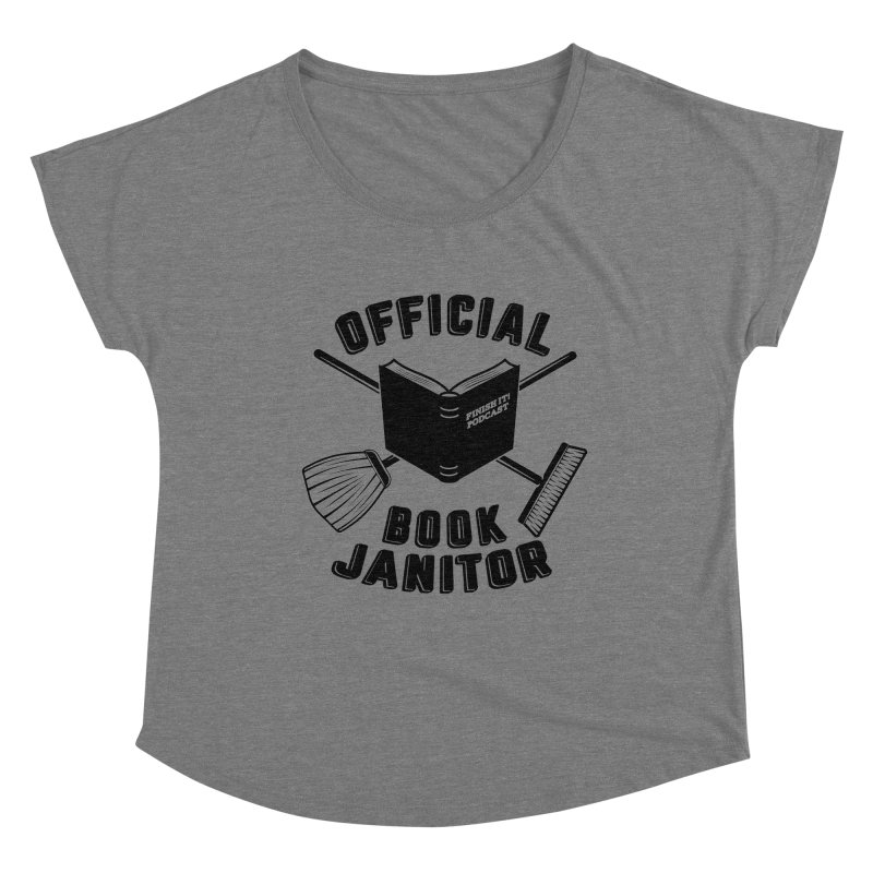 Official Book Janitor (Black) Women's Scoop Neck by Finish It! Podcast Merchzone