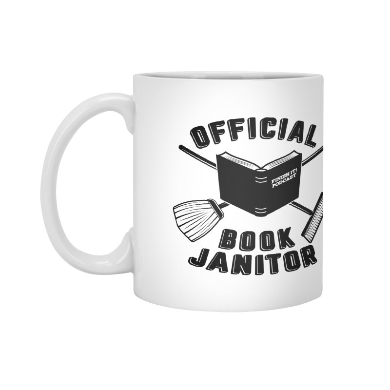 Official Book Janitor (Black) Accessories Mug by Finish It! Podcast Merchzone