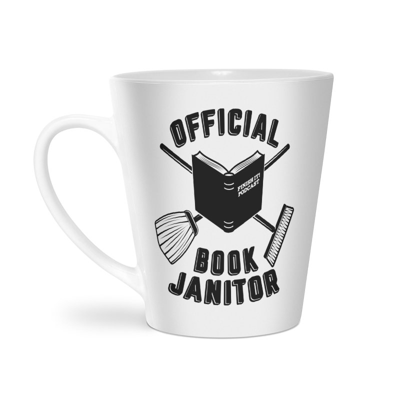 Official Book Janitor (Black) Accessories Latte Mug by Finish It! Podcast Merchzone