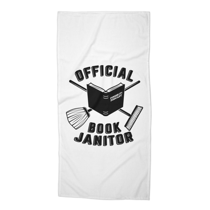 Official Book Janitor (Black) Accessories Beach Towel by Finish It! Podcast Merchzone
