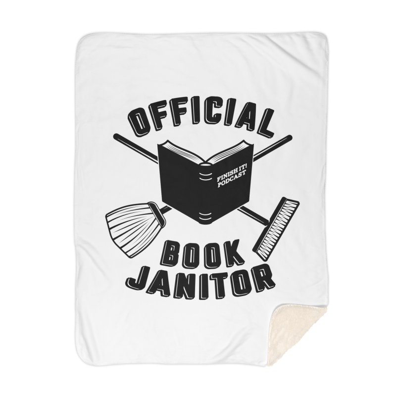 Official Book Janitor (Black) Home Blanket by Finish It! Podcast Merchzone
