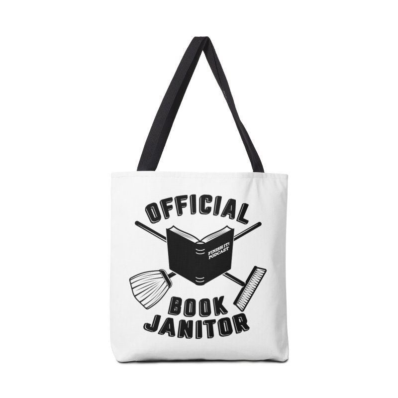 Official Book Janitor (Black) Accessories Tote Bag Bag by Finish It! Podcast Merchzone