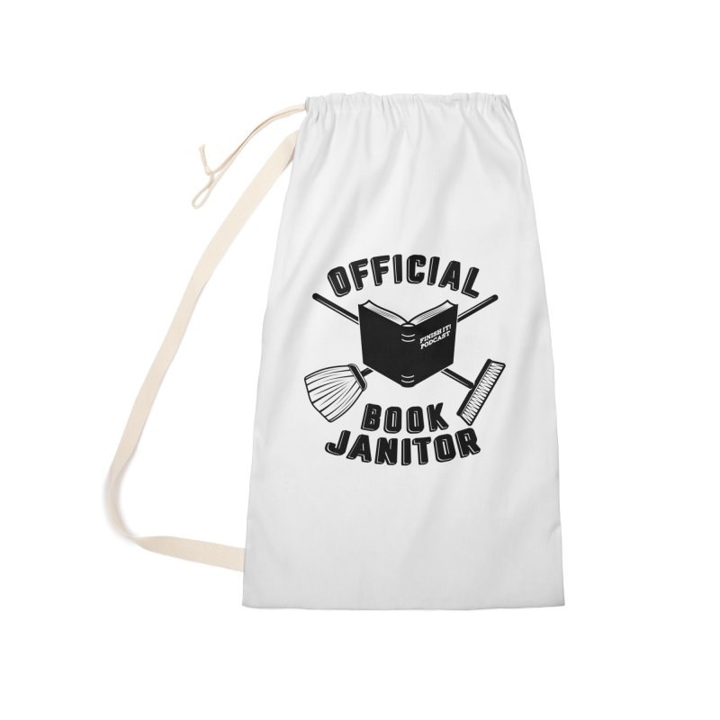 Official Book Janitor (Black) Accessories Laundry Bag Bag by Finish It! Podcast Merchzone