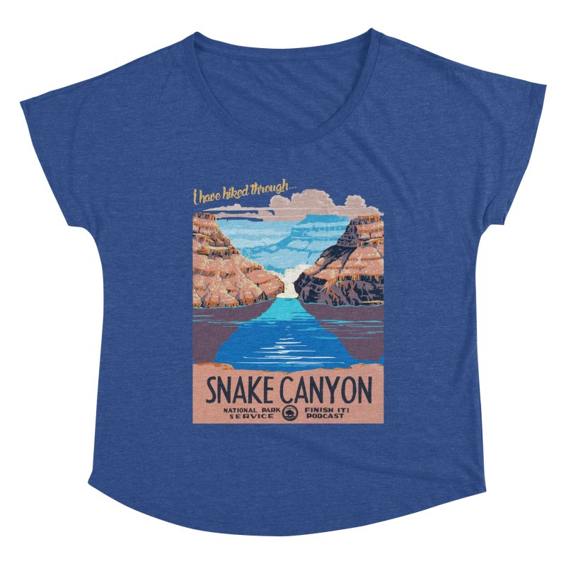 Snake Canyon Hourglass Women's Dolman Scoop Neck by Finish It! Podcast Merchzone