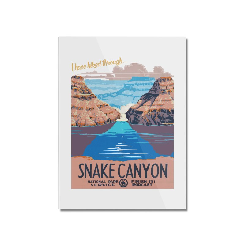 Snake Canyon Hourglass Home Mounted Acrylic Print by Finish It! Podcast Merchzone
