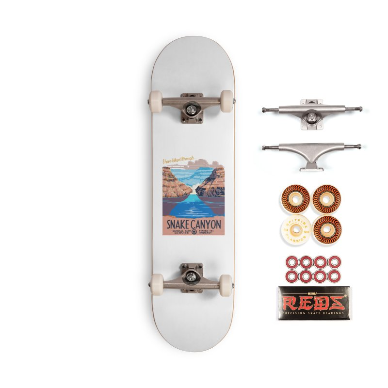 Snake Canyon Hourglass Accessories Skateboard by Finish It! Podcast Merchzone