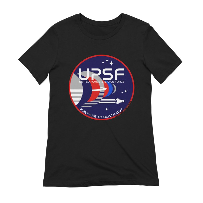 United Planets Space Force Logo Women's Extra Soft T-Shirt by Finish It! Podcast Merchzone