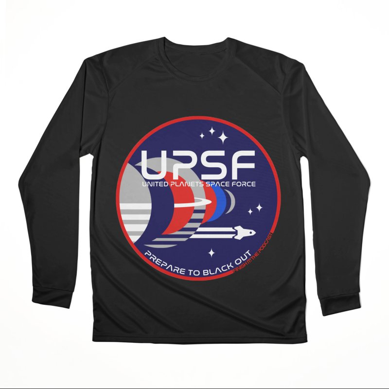 United Planets Space Force Logo Men's Performance Longsleeve T-Shirt by Finish It! Podcast Merchzone