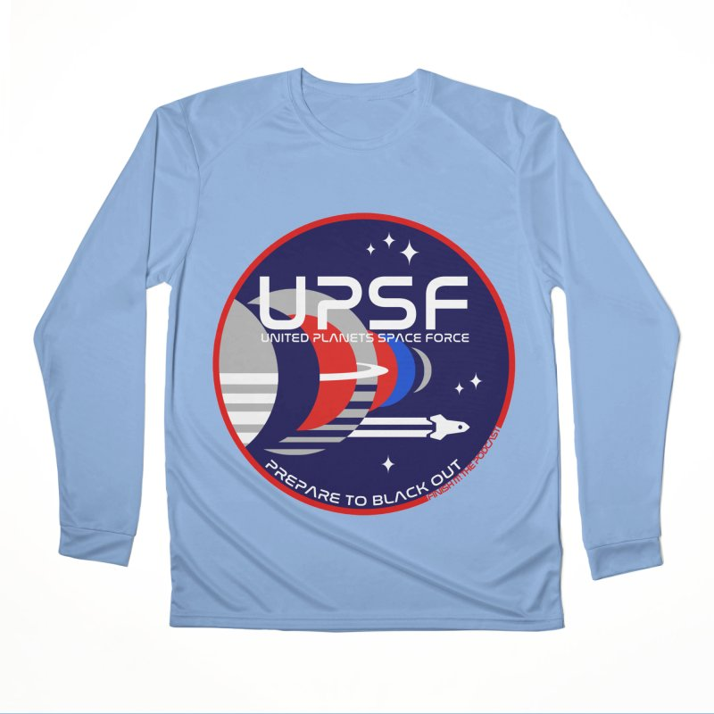 United Planets Space Force Logo Women's Performance Unisex Longsleeve T-Shirt by Finish It! Podcast Merchzone