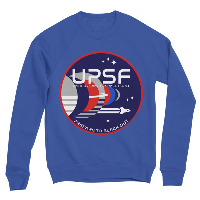 United Planets Space Force Logo Women's Sweatshirt by Finish It! Podcast Merchzone