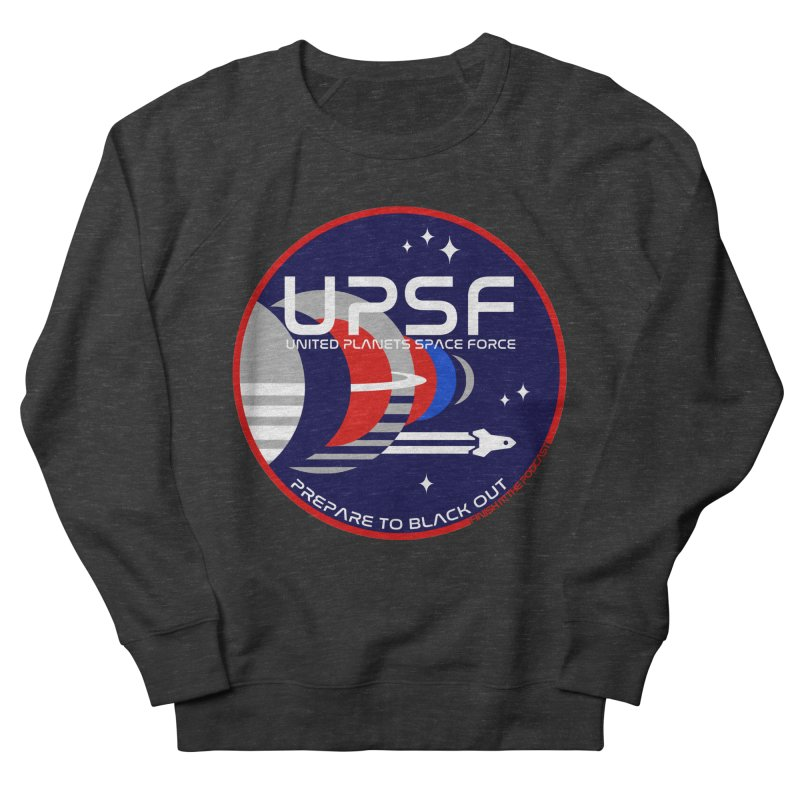 United Planets Space Force Logo Women's French Terry Sweatshirt by Finish It! Podcast Merchzone