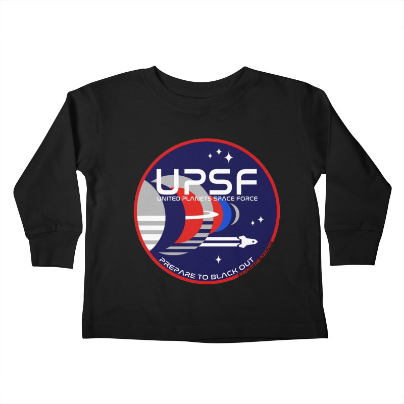United Planets Space Force Logo Kids Toddler Longsleeve T-Shirt by Finish It! Podcast Merchzone
