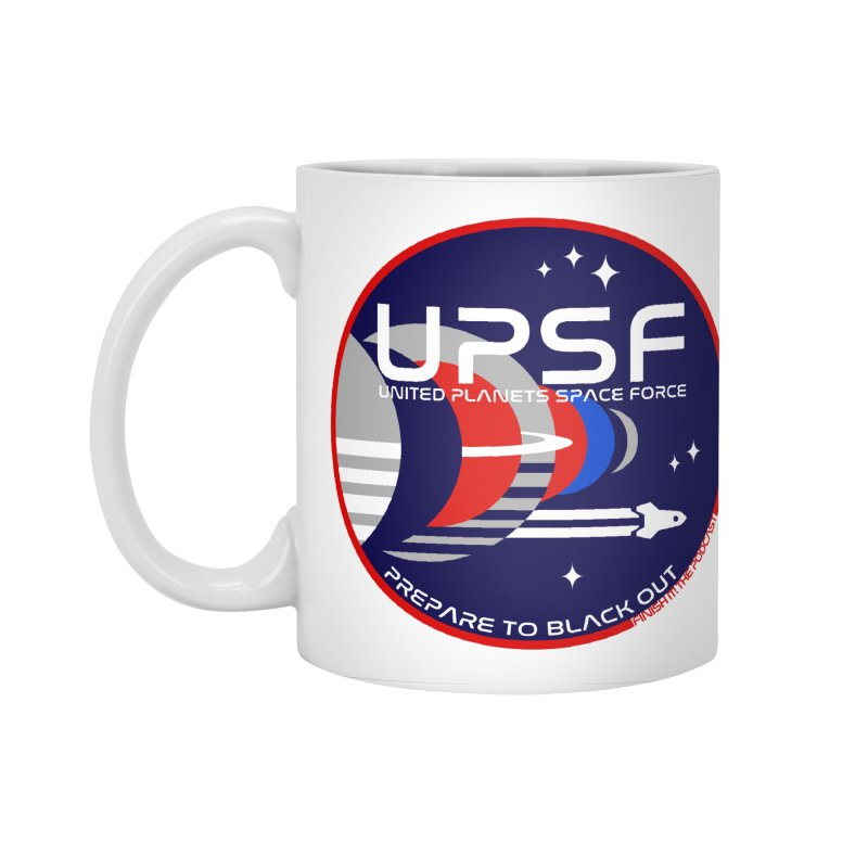 United Planets Space Force Logo Accessories Standard Mug by Finish It! Podcast Merchzone