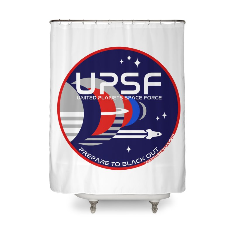 United Planets Space Force Logo Home Shower Curtain by Finish It! Podcast Merchzone