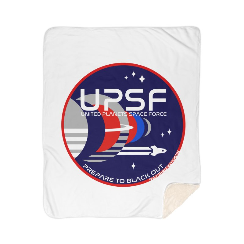 United Planets Space Force Logo Home Sherpa Blanket Blanket by Finish It! Podcast Merchzone