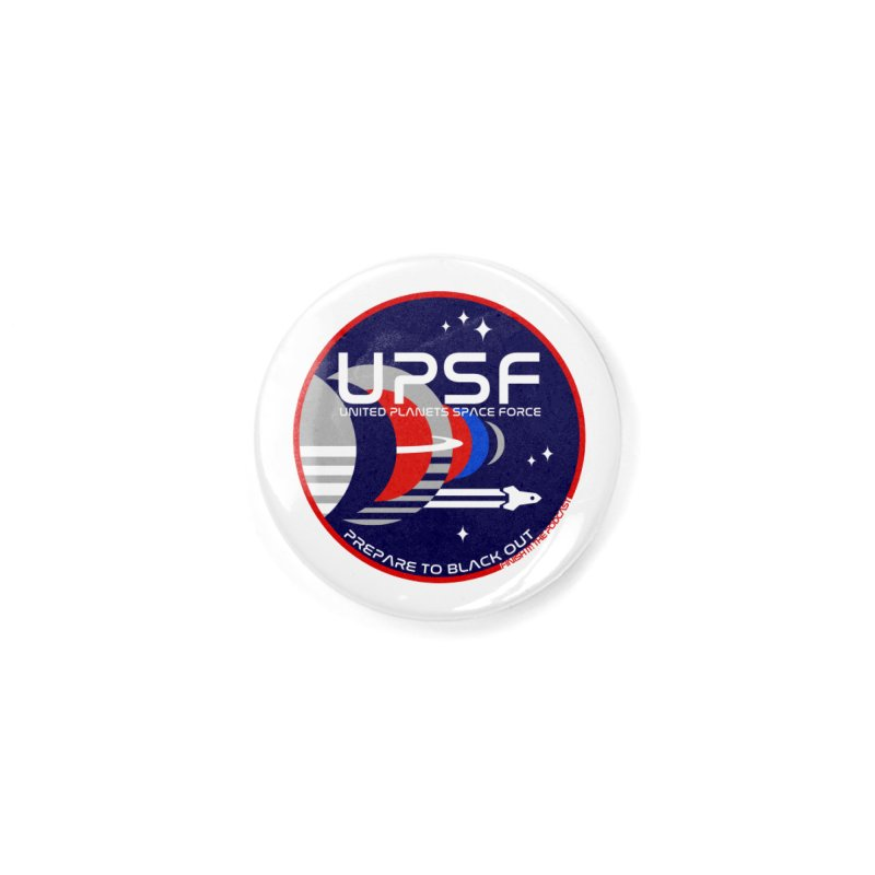 United Planets Space Force Logo Accessories Button by Finish It! Podcast Merchzone