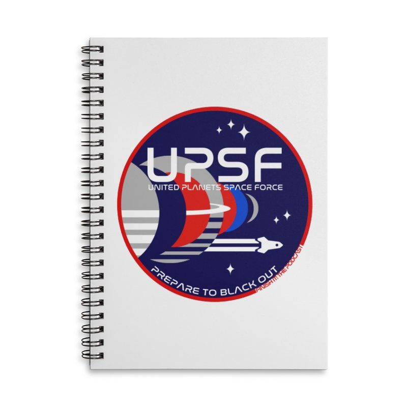 United Planets Space Force Logo Accessories Lined Spiral Notebook by Finish It! Podcast Merchzone