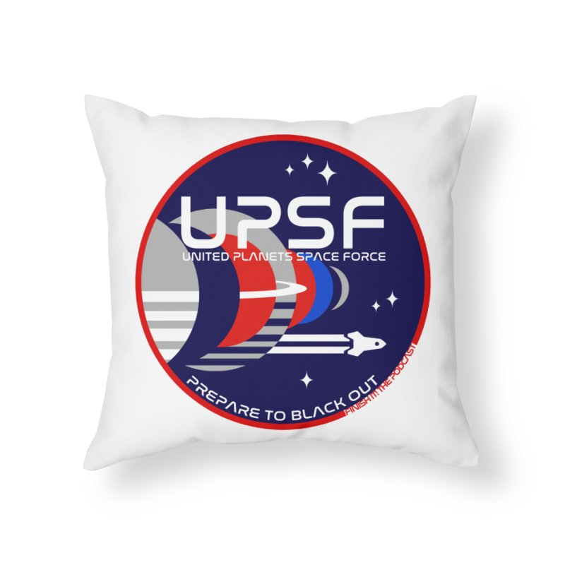 United Planets Space Force Logo Home Throw Pillow by Finish It! Podcast Merchzone