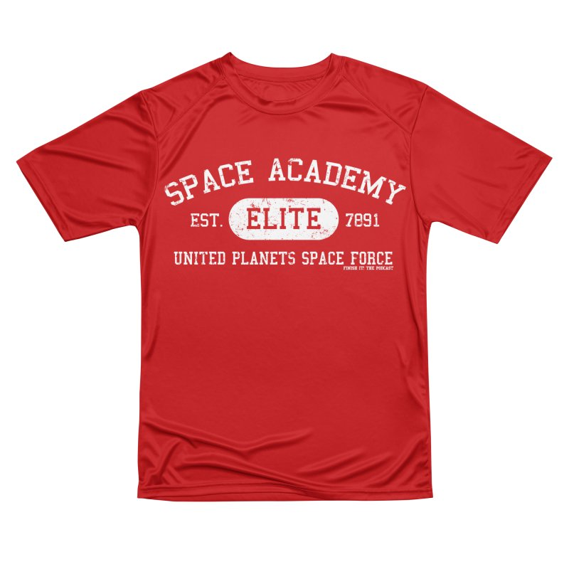 Space Academy Collegiate (White) Women's Performance Unisex T-Shirt by Finish It! Podcast Merchzone