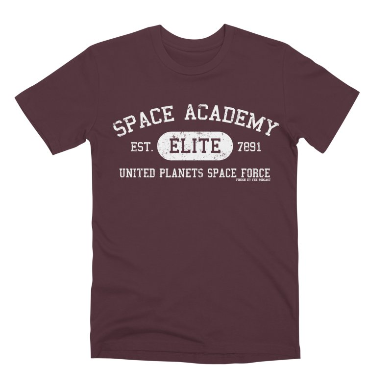 Space Academy Collegiate (White) Men's Premium T-Shirt by Finish It! Podcast Merchzone