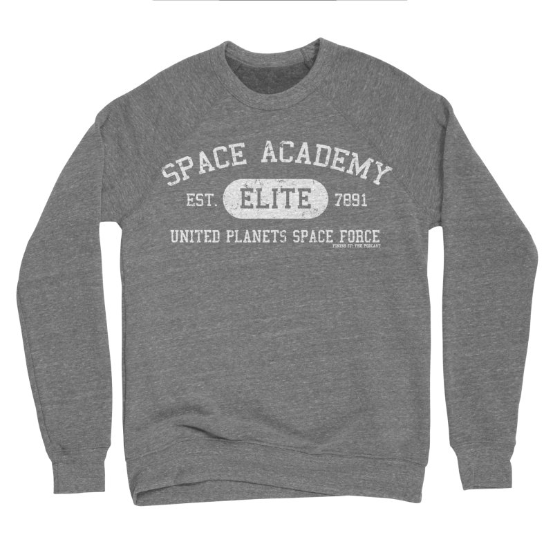 Space Academy Collegiate (White) Men's Sponge Fleece Sweatshirt by Finish It! Podcast Merchzone