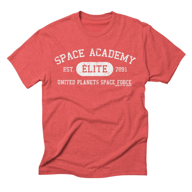 Space Academy Collegiate (White) Men's Triblend T-Shirt by Finish It! Podcast Merchzone