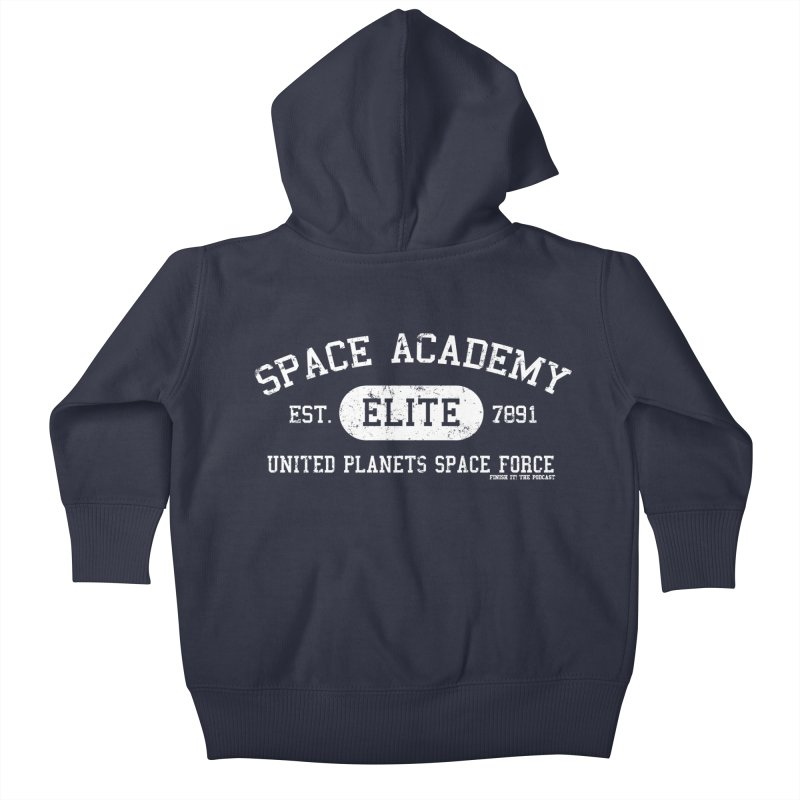 Space Academy Collegiate (White) Kids Baby Zip-Up Hoody by Finish It! Podcast Merchzone