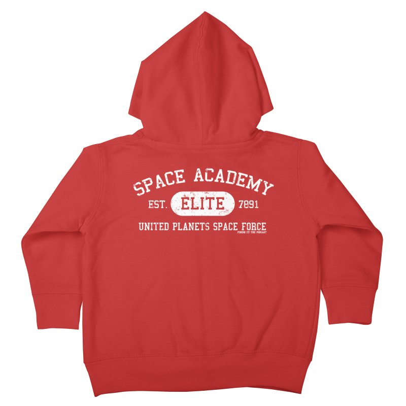 Space Academy Collegiate (White) Kids Toddler Zip-Up Hoody by Finish It! Podcast Merchzone