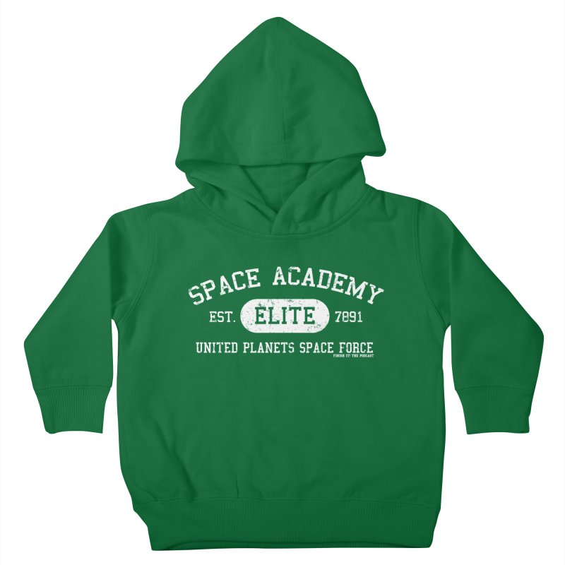 Space Academy Collegiate (White) Kids Toddler Pullover Hoody by Finish It! Podcast Merchzone
