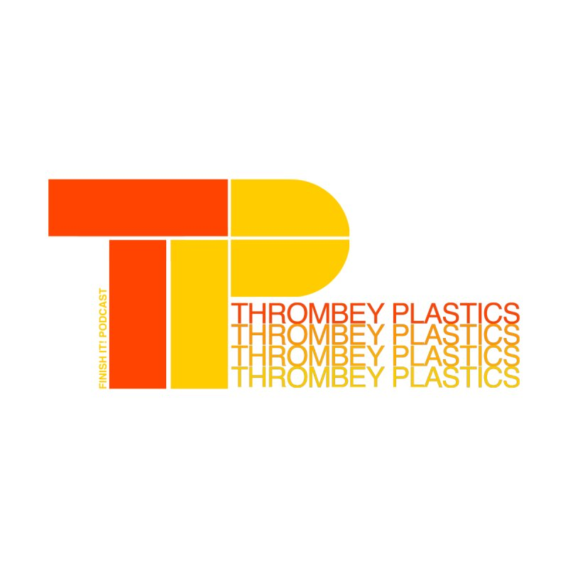 Thrombey Plastics Accessories Magnet by Finish It! Podcast Merchzone