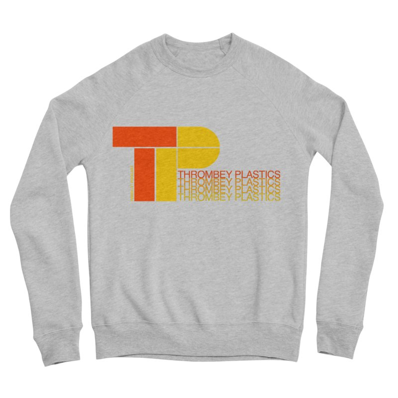 Thrombey Plastics Women's Sponge Fleece Sweatshirt by Finish It! Podcast Merchzone