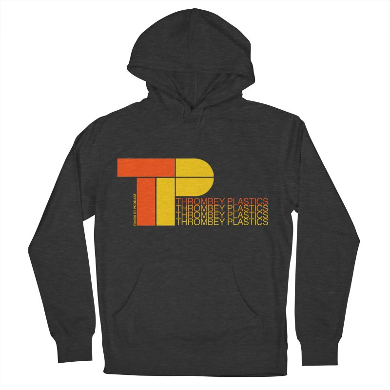 Thrombey Plastics Men's French Terry Pullover Hoody by Finish It! Podcast Merchzone