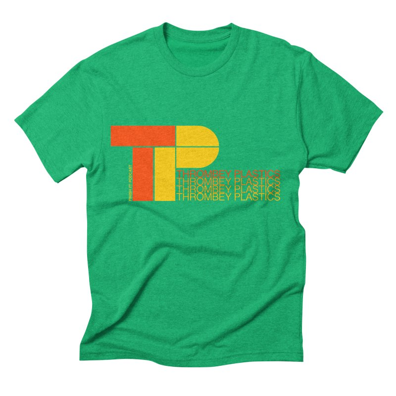 Thrombey Plastics Men's Triblend T-Shirt by Finish It! Podcast Merchzone