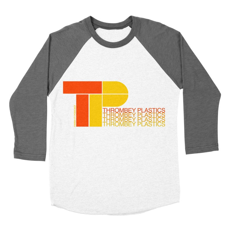 Thrombey Plastics Women's Baseball Triblend Longsleeve T-Shirt by Finish It! Podcast Merchzone