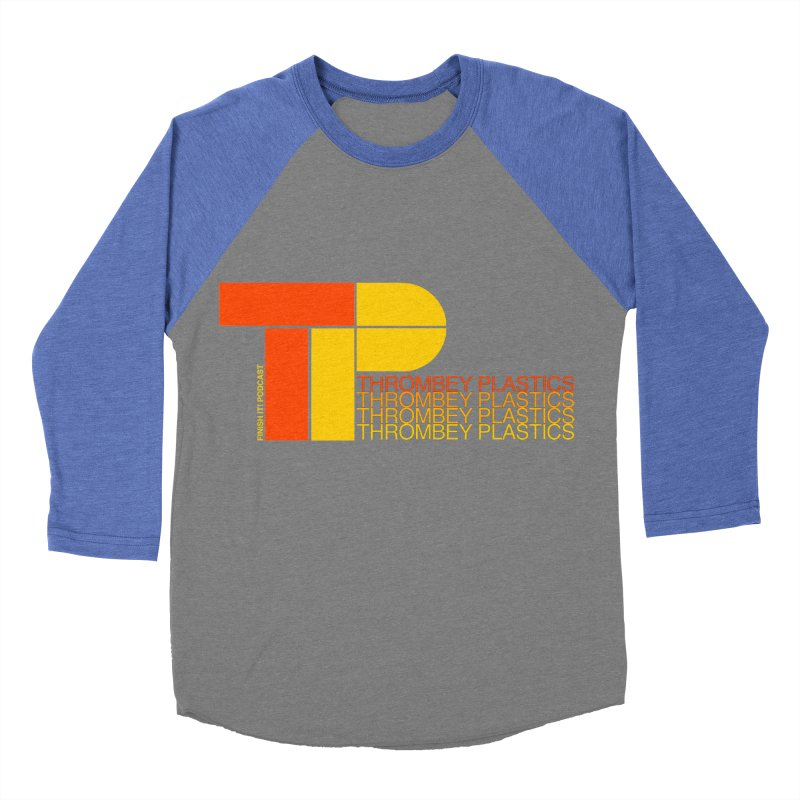 Thrombey Plastics Men's Baseball Triblend Longsleeve T-Shirt by Finish It! Podcast Merchzone